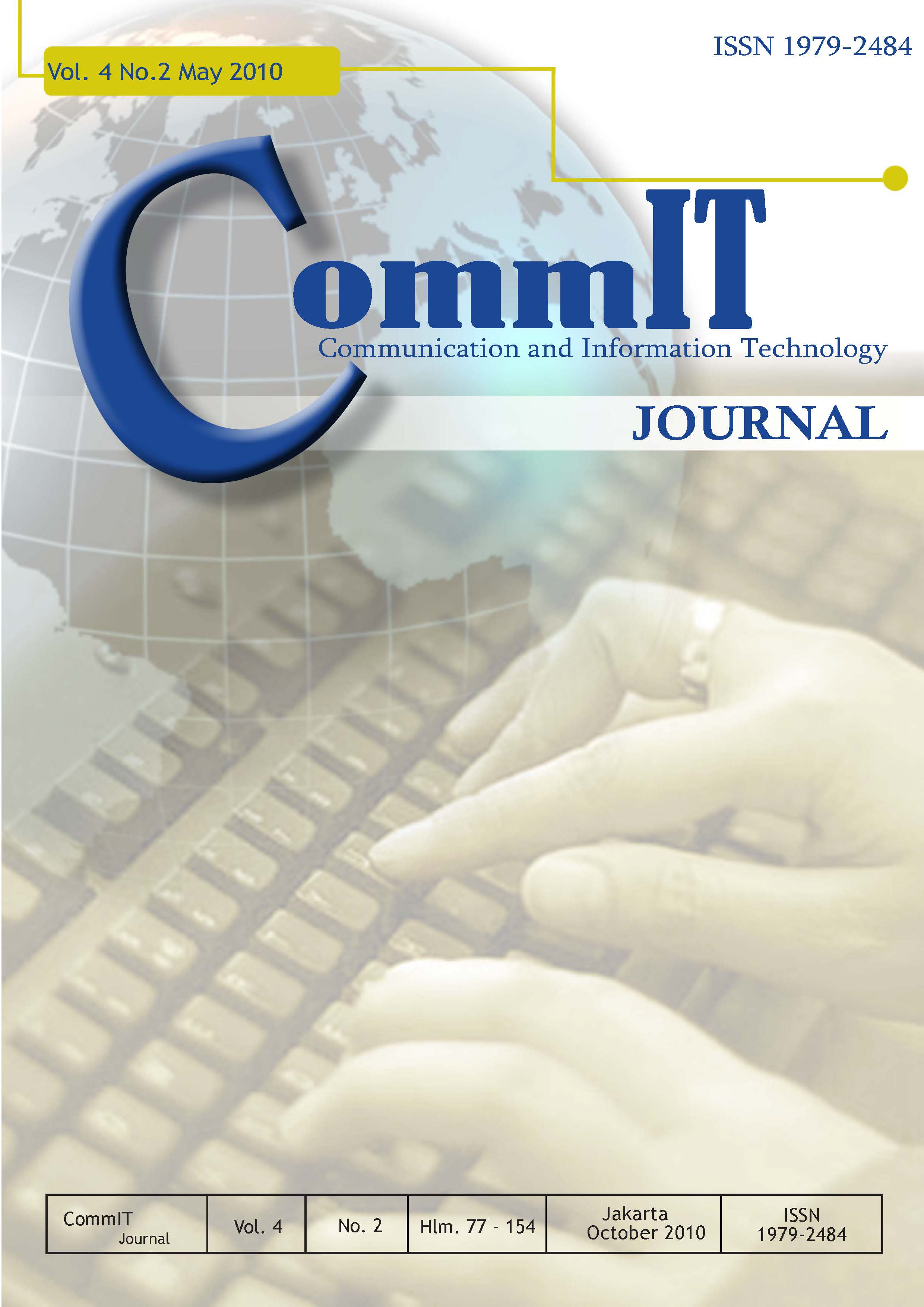 View Vol. 4 No. 2 (2010): CommIT Journal