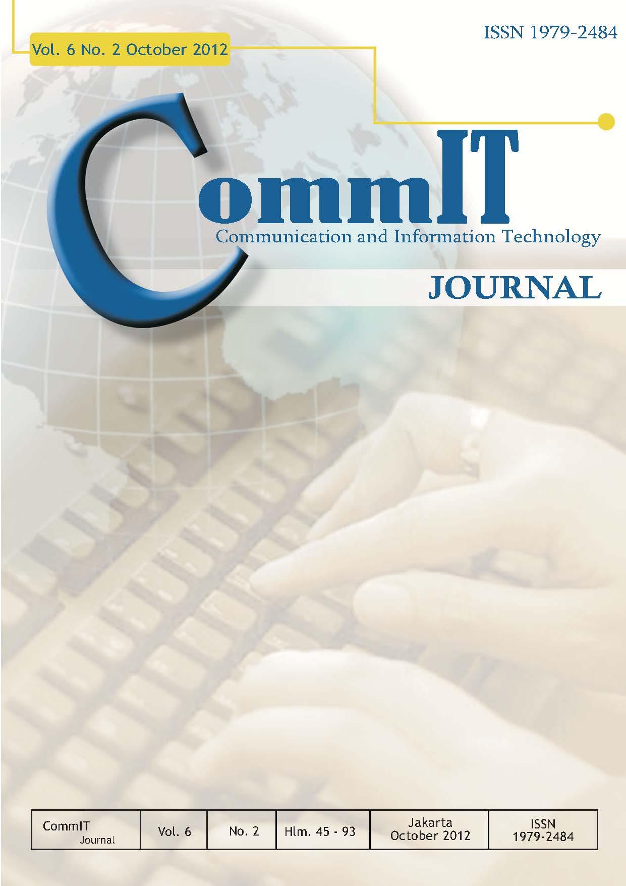 View Vol. 6 No. 2 (2012): CommIT Journal
